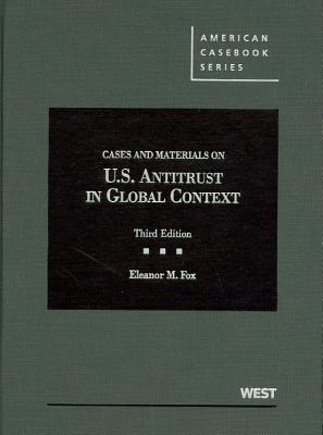 Fox's Cases and Materials on United States Antitrust in Global Context, 3D Cover Image