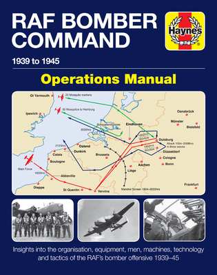 RAF Bomber Command Operations Manual: 1939 to 1945 (Haynes Manuals) Cover Image