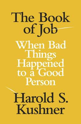 The Book of Job: When Bad Things Happened to a Good Person Cover Image
