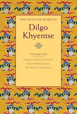 The Collected Works of Dilgo Khyentse, Volume One Cover