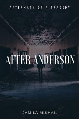 After Anderson: Aftermath of a Tragedy Cover Image