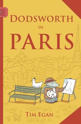 Dodsworth in Paris (reader) (A Dodsworth Book) Cover Image