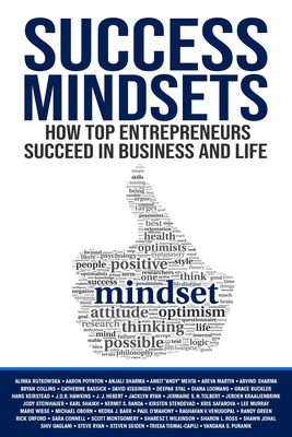Success Mindsets: How Top Entrepreneurs Succeed in Business and Life Cover Image