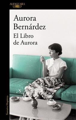 El Libro de Aurora / Aurora's Book Cover Image