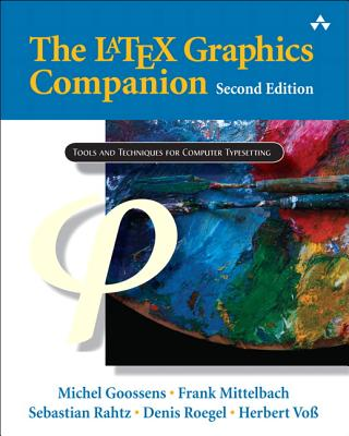 The Latex Graphics Companion (Tools and Techniques for Computer Typesetting) Cover Image