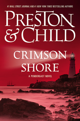 Crimson Shore (Agent Pendergast series #15) Cover Image