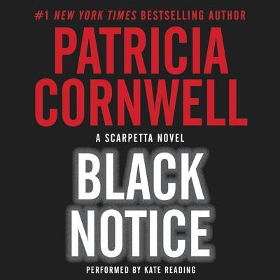 Black Notice Lib/E (Kay Scarpetta Mysteries #10) Cover Image