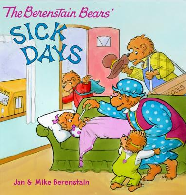 The Berenstain Bears Sick Days Cover Image