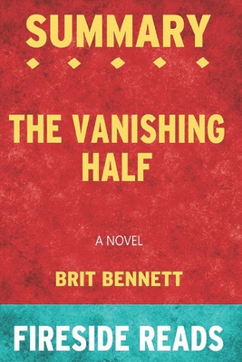 Summary of The Vanishing Half: A Novel: by Fireside Reads Cover Image