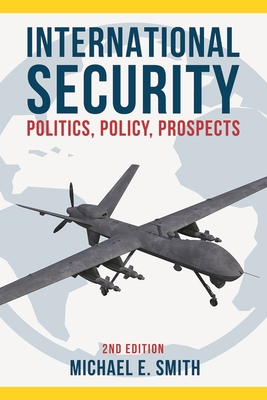 International Security: Politics, Policy, Prospects Cover Image