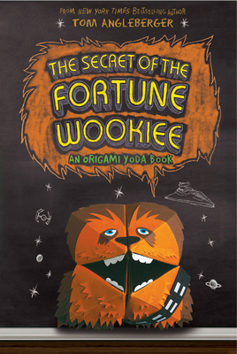 The Secret of the Fortune Wookiee (An Origami Yoda Book) Cover Image