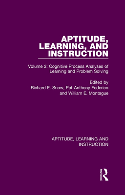 Aptitude, Learning, and Instruction: Volume 2: Cognitive Process Analyses of Learning and Problem Solving Cover Image