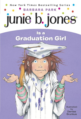 Junie B. Jones Is a Graduation Girl Cover Image