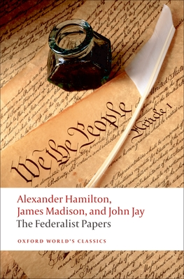 The Federalist Papers (Oxford World's Classics) Cover Image
