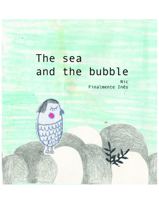 Cover for The Sea and The Bubble
