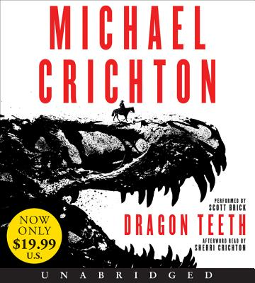 Dragon Teeth Low Price CD: A Novel Cover Image