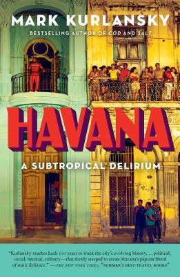 Havana: A Subtropical Delirium cover