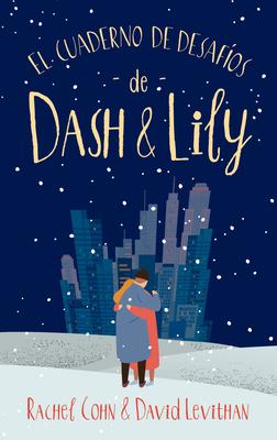 El Cuaderno de Desafios de Dash & Lily Cover Image