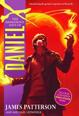 The Dangerous Days of Daniel X Cover
