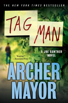 Tag Man: A Joe Gunther Novel (Joe Gunther Series #22) Cover Image