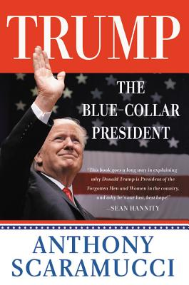 Cover for Trump, the Blue-Collar President