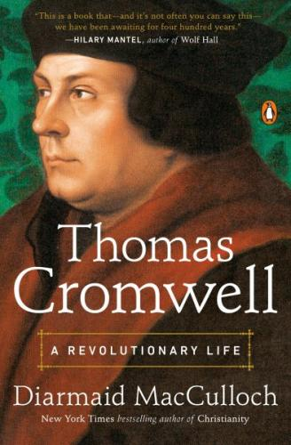 Thomas Cromwell: A Revolutionary Life Cover Image