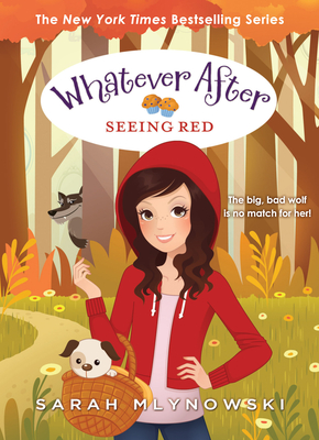 Seeing Red (Whatever After #12) Cover Image
