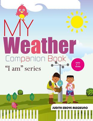 My Weather Companion: I Am series for Ages 6-7 cover