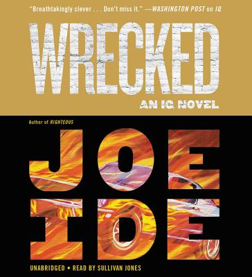 Wrecked (An IQ Novel) Cover Image