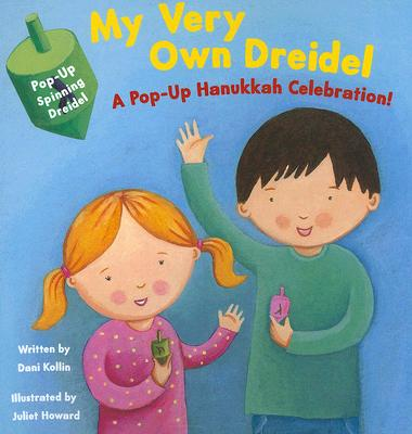 My Very Own Dreidel: A Pop-Up Hanakkah Celebration! Cover Image