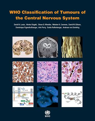 WHO Classification of Tumours of the Central Nervous System Cover Image