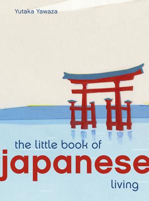 Little Book of Japanese Living (Bargain Edition)