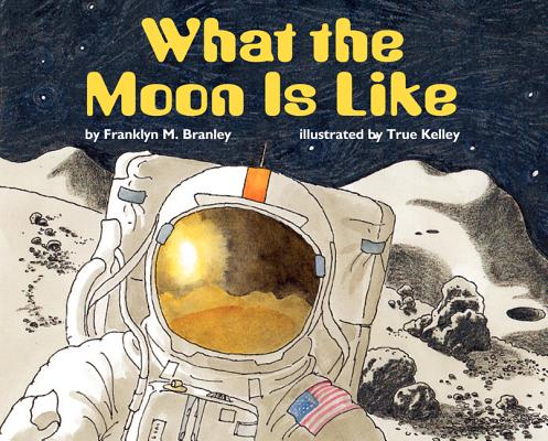 What the Moon Is Like (Let's-Read-and-Find-Out Science 2) Cover Image