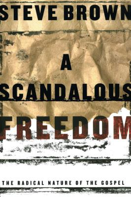 A Scandalous Freedom Cover