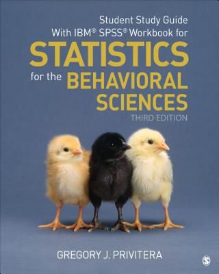 Student Study Guide with Ibm(r) Spss(r) Workbook for Statistics for the Behavioral Sciences Cover Image