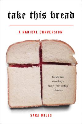 Take This Bread: A Radical Conversion Cover Image