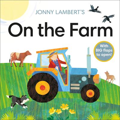 Jonny Lambert's On the Farm (Jonny Lambert Illustrated) Cover Image