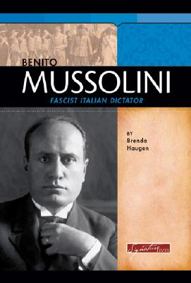 Benito Mussolini: Fascist Italian Dictator Cover Image