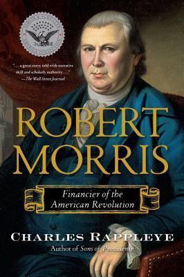 Robert Morris: Financier of the American Revolution Cover Image