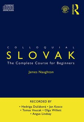 Colloquial Slovak: The Complete Course for Beginners Cover Image