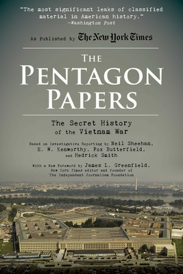 The Pentagon Papers: The Secret History of the Vietnam War Cover Image