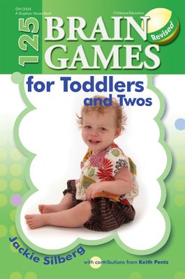 125 Brain Games for Toddlers and Twos, Rev. Ed. Cover Image