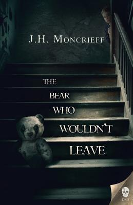 The Bear Who Wouldn't Leave Cover Image
