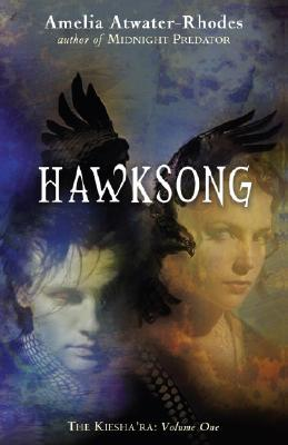 Hawksong: The Kiesha'ra: Volume One Cover Image