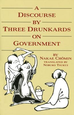 Discourse by Three Drunkards on Government Cover