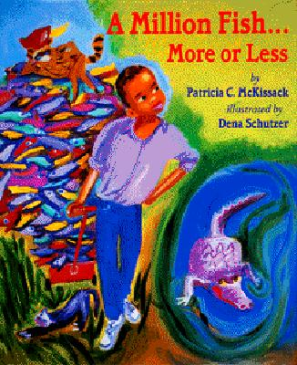 A Million Fish... More or Less by Patricia C. McKissack