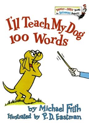 I'll Teach My Dog 100 Words Cover