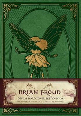 Brian Froud Deluxe Hardcover Sketchbook Cover Image