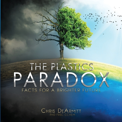 The Plastics Paradox: Facts for a Brighter Future Cover Image