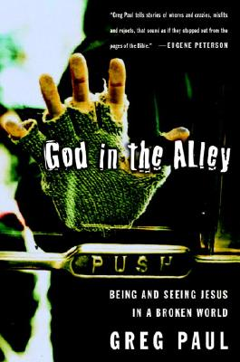 God in the Alley: Being and Seeing Jesus in a Broken World Cover Image